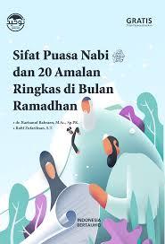 Sifat Puasa Nabi Shallallahu Alaihi Wasallam dan 20 Amalan Ringkas di Bulan Ramadhan